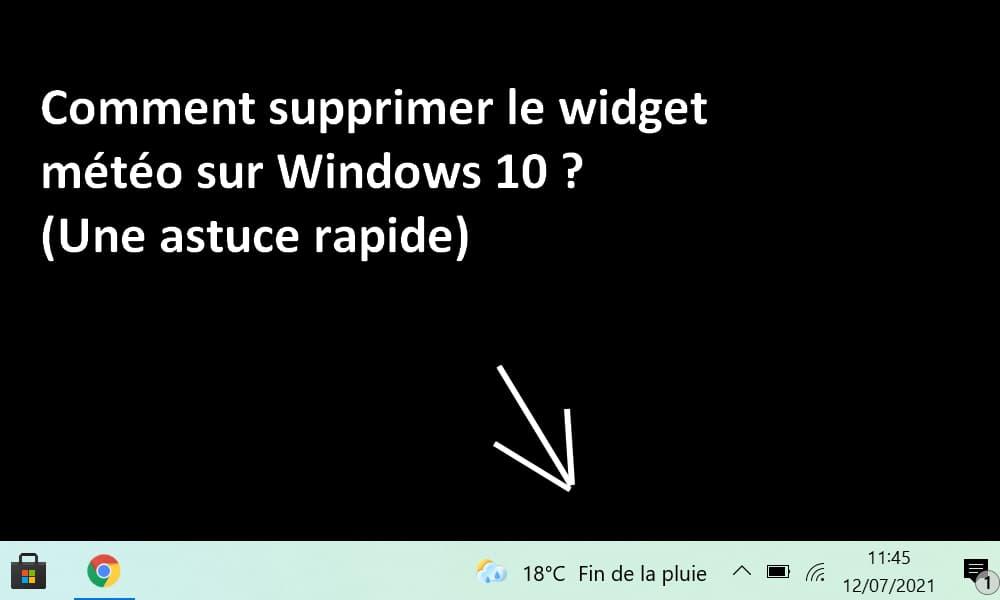 Comment supprimer météo Windows 10